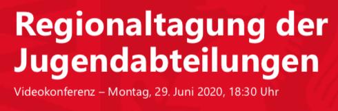 Infos zur Regionaltagung vom 29.06.2020